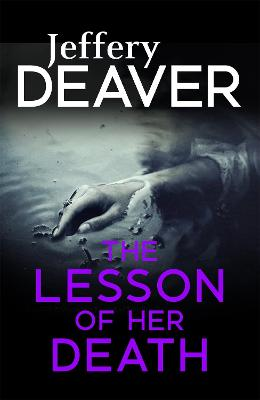 The Lesson of her Death - Deaver, Jeffery