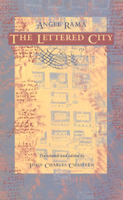 The Lettered City-PB - Rama, Angel, and Angel Rama, and Fish, Stanley (Editor)