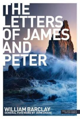 The Letters of James and Peter - Barclay, William