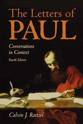 The Letters of Paul 4th Edition - Roetzel, Calvin J