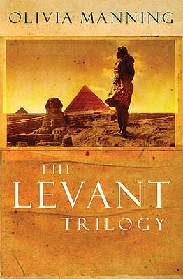 "The Levant Trilogy: ""The Danger Tree"", ""The Battle Lost and Won"" AND ""The Sum of Things"" - Manning, Olivia"