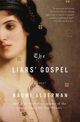 The Liars' Gospel - Alderman, Naomi
