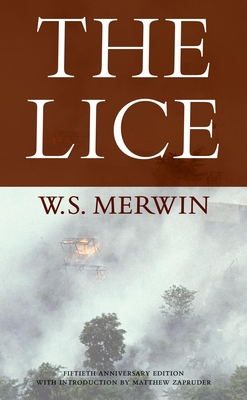 The Lice - Merwin, W S, and Zapruder, Matthew (Introduction by)