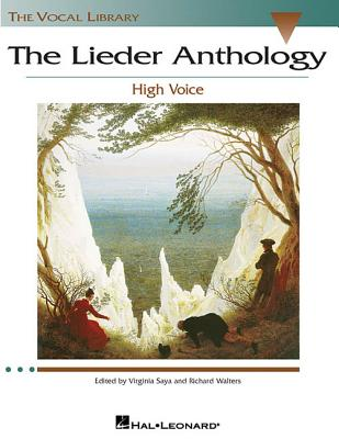The Lieder Anthology: High Voice - Walters, Richard, and Saya, Virginia