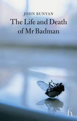 The Life and Death of MR Badman - Bunyan, John