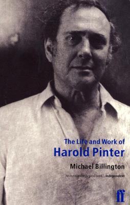 The Life and Work of Harold Pinter - Billington, Michael