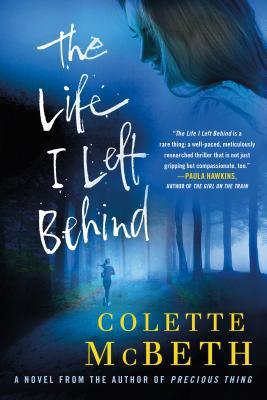 The Life I Left Behind - McBeth, Colette