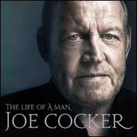 The Life of a Man - Joe Cocker