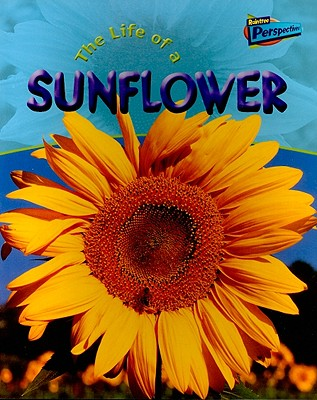 The Life of a Sunflower - Hibbert, Clare
