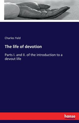 The life of devotion - Yeld, Charles