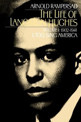 The Life of Langston Hughes - Rampersad, Arnold