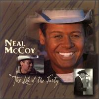 The Life of the Party - Neal McCoy
