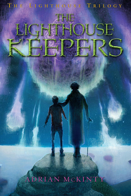 The Lighthouse Keepers: The Lighthouse Trilogy Book Three - McKinty, Adrian