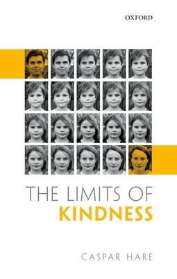 The Limits of Kindness - Hare, Caspar