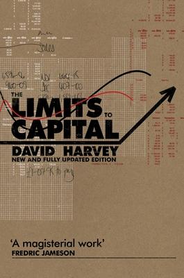 The Limits to Capital - Harvey, David