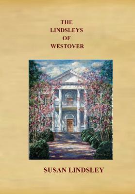 The Lindsleys of Westover - Lindsley, Susan