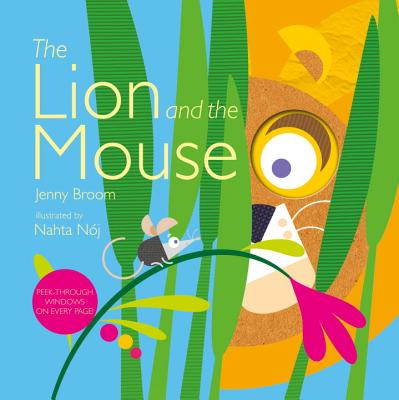 The Lion and the Mouse - Broom, Jenny