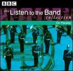 The Listen to the Band Collection: On Parade