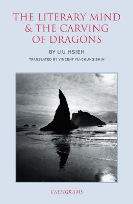 The Literary Mind And The Carving Of Dragons - Hsieh, Liu