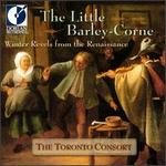 The Little Barley-Corne: Christmas Revels from the Renaissance