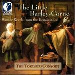 The Little Barley-Corne: Christmas Revels from the Renaissance
