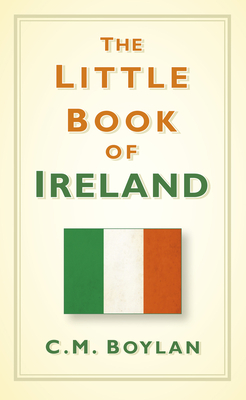 The Little Book of Ireland - Boylan, Ciara