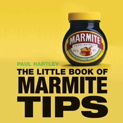 The Little Book of Marmite Tips - Hartley, Paul