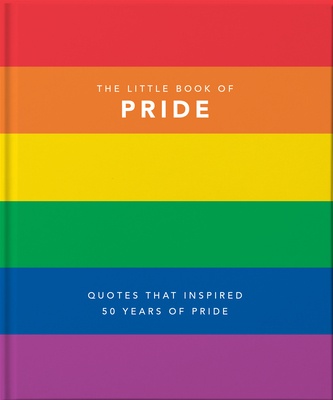 The Little Book of Pride: Quotes to live by - Orange Hippo!