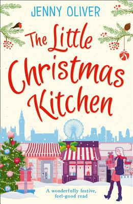 The Little Christmas Kitchen - Oliver, Jenny