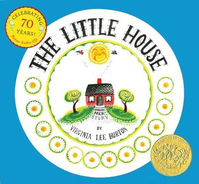 The Little House 70th Anniversary Edition with CD - Burton, Virginia Lee