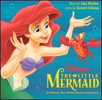 The Little Mermaid [Original Soundtrack] - Alan Menken/Howard Ashman