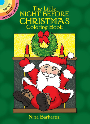 The Little Night Before Christmas Coloring Book - Barbaresi, Nina