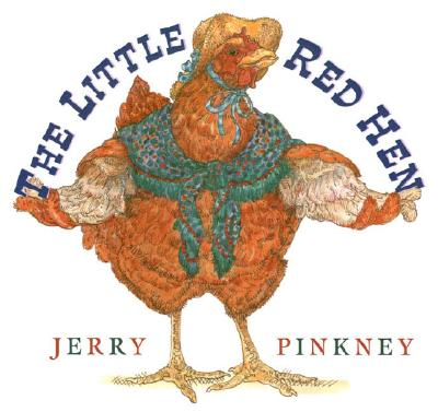 The Little Red Hen - Pinkney, Jerry