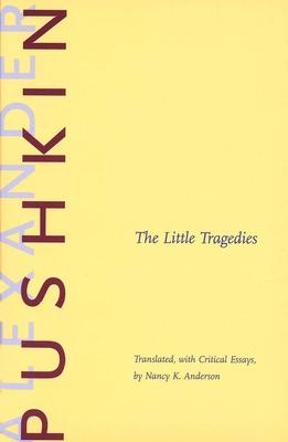The Little Tragedies - Pushkin, Alexander Sergeyevich