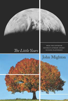 The Little Years - Mighton, John
