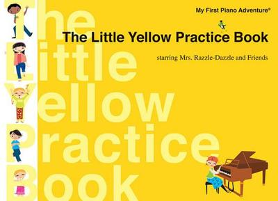 The Little Yellow Practice Book - Faber, Nancy (Composer), and Faber, Randall (Composer)