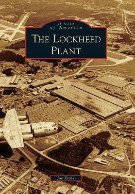 The Lockheed Plant - Kirby, Joe
