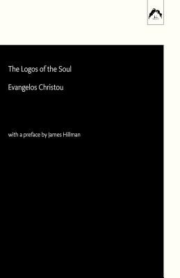 The Logos of the Soul - Christou, Evangelos