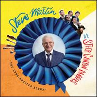 The Long-Awaited Album - Steve Martin and the Steep Canyon Rangers