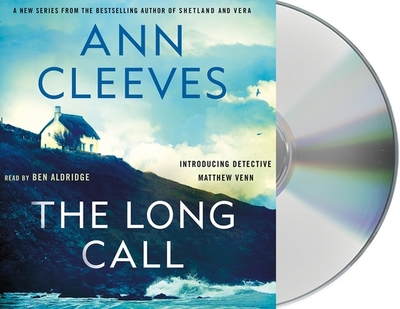 The Long Call - Cleeves, Ann, and Aldridge, Ben (Read by)