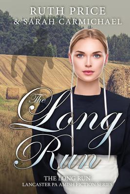 The Long Run - Price, Ruth, and Carmichael, Sarah