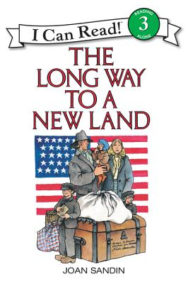 The Long Way to a New Land - Joan, Sandin