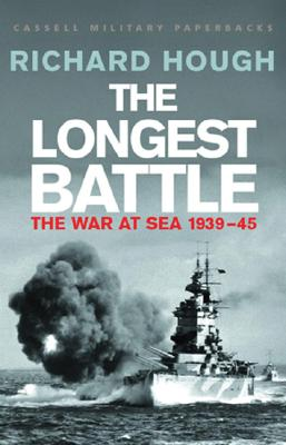 The Longest Battle: The War at Sea 1939-45 - Hough, Richard Alexander