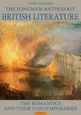 The Longman Anthology of British Literature, Volume 2A: The Romantics and Their Contemporaries - Damrosch, David, and Dettmar, Kevin, and Wolfson, Susan
