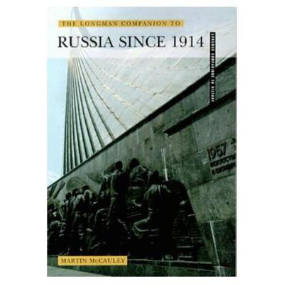 The Longman Companion to Russia Since 1914 - McCauley, Martin
