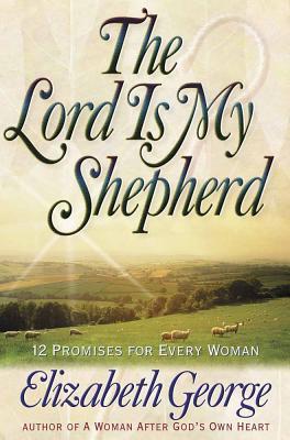 The Lord is My Shepherd - George, Elizabeth