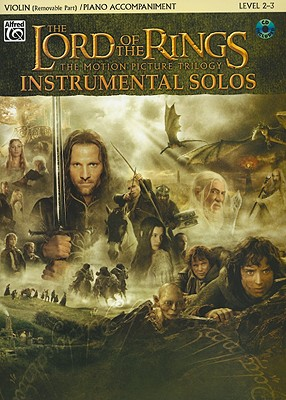 The Lord of the Rings Instrumental Solos for Strings: Violin (with Piano Acc.), Book & CD - Shore, Howard (Composer)
