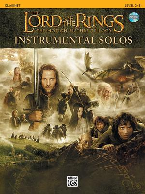 The Lord of the Rings Instrumental Solos - Shore, Howard (Composer), and Galliford, Bill, and Neuburg, Ethan