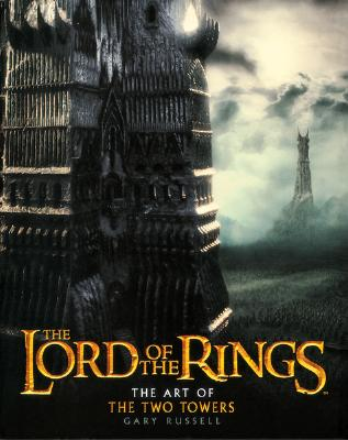 The Lord of the Rings: The Art of the Two Towers -