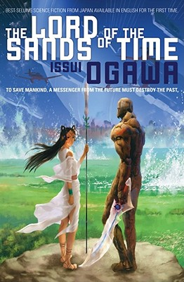 The Lord of the Sands of Time - Ogawa, Issui